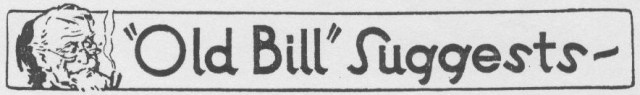 """Old Bill"" Suggests Column Banner"